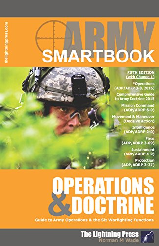 AODS5: The Army Operations & Doctrine SMARTbook, 5th Ed. (w/Change 1)