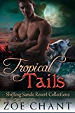 Tropical Tails (Shifting Sands Resort Collections Book 4) mermaid tail Jan, 2021