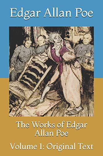 The Works of Edgar Allan Poe: Volume 1: Original Text