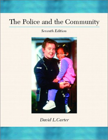 The Police and the Community (7th Edition)