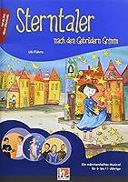 Sterntaler, Paket: Buch und Audio-CD: Nach den Gebruedern Grimm, Ein maerchenhaftes Musical fuer 8- bis 11-Jaehrige