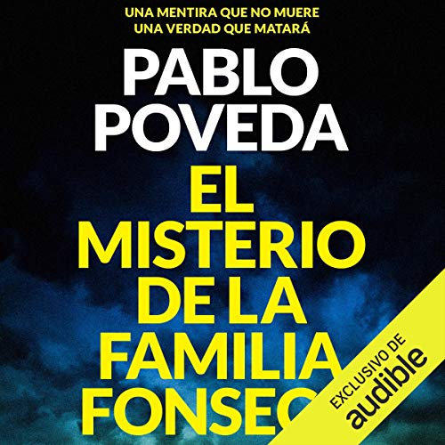 El Misterio de la Familia Fonseca (Narración en Castellano) [The Mystery of the Fonseca Family] cover art