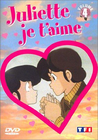 Juliette je t'aime - Vol.4