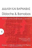 Didache & Barnabas (Apostolic Fathers Greek Reader)