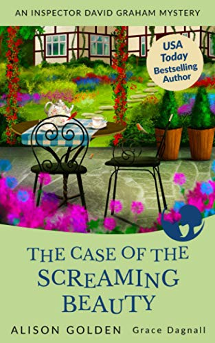 The Case of the Screaming Beauty: 1 (Inspector David Graham Mysteries)