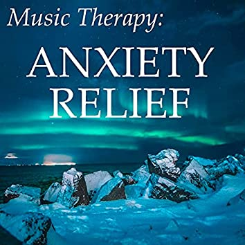 Music Therapy: Anxiety Relief