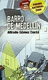 Barro de Medellín (Nueva Ala Delta Verde)