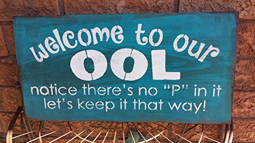 Norma Lily Welcome to Our Pool Pool Humor Schild Gag Geschenk housewarminggift für Pool Inhaber