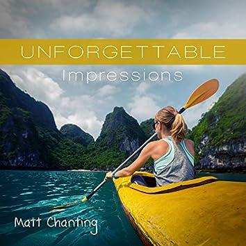 Unforgettable Impressions
