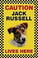CAUTION JACK RUSSELL LIVES HERE サインボート:ジャックラッセル 写真 画像 英語 看板 Made in U.K [並行輸入品]