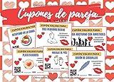 CUPONES DE PAREJA: TALÓN DE VALES CANJEABLES (DESAYUNO EN CAMA, MASAJES, BAÑO EN PAREJA...) | REGALO ROMÁNTICO Y ORIGINAL PARA TU PAREJA | HOMBRE O ... SAN VALENTIN | ANIVERSARIO. (Spanish Edition)