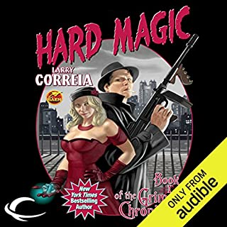 Hard Magic     Book I of the Grimnoir Chronicles              By:                                                                                                                                 Larry Correia                               Narrated by:                                                                                                                                 Bronson Pinchot                      Length: 16 hrs and 22 mins     11,936 ratings     Overall 4.4