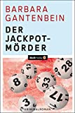 Der Jackpotmörder: Kriminalroman