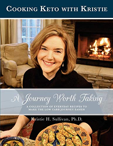 Journey to Health: A Journey Worth Taking: Cooking Keto with Kristie