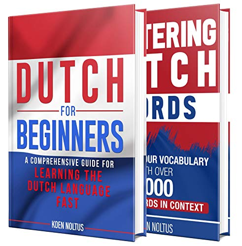 Dutch: The Dutch Language Learning Guide for Beginners (English Edition)