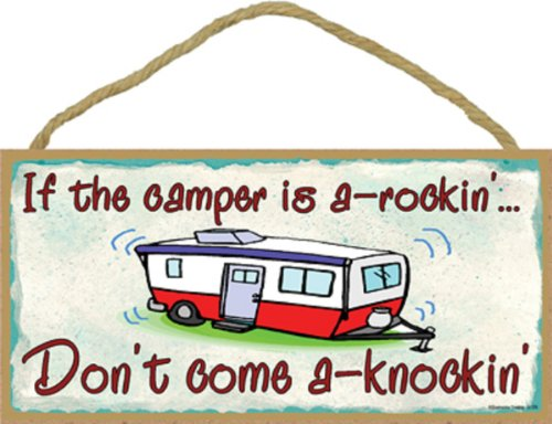 """Blackwater Trading If The Camper is a Rockin Don't Come Knockin Pull Travel Trailer Sign Wall Plaque 5""""x10"""""""
