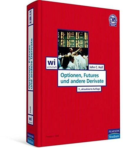 Optionen, Futures und andere Derivate (Pearson Studium - Economic BWL)