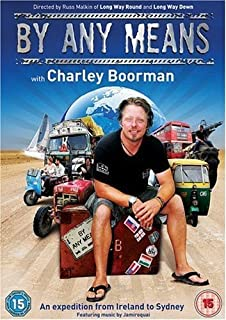 Charley Boorman By Any Means Complete Series