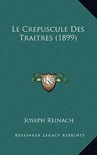 Le Crepuscule Des Traitres (1899)