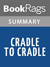 Summary & Study Guide Cradle to Cradle by William A. McDonough
