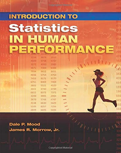Introduction to Statistics in Human Performance: Using SPSS and R