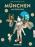 MÜNCHEN MIT KIND 2020: Der Familien-Freizeit-Guide. Mit 1000 Ideen für