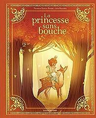 La princesse sans bouche par Florence Dutruc-Rosset