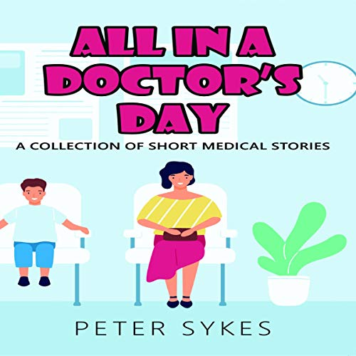 Couverture de All in a Doctor's Day