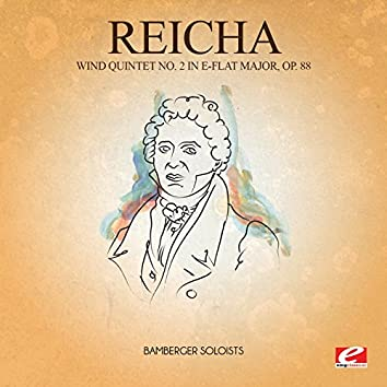 Reicha: Wind Quintet No. 2 in E-Flat Major, Op. 88 (Digitally Remastered)