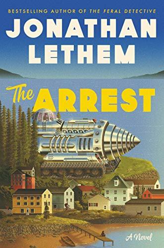 The Arrest: A Novel
