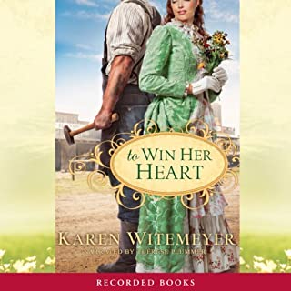 To Win Her Heart                   By:                                                                                                                                 Karen Witemeyer                               Narrated by:                                                                                                                                 Therese Plummer                      Length: 10 hrs and 59 mins     5 ratings     Overall 3.6
