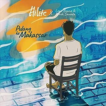 Pulang Ke Makassar (feat. Louie Buana & Hirah Sanada)
