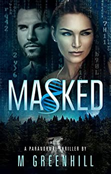 Masked (Masked Series Book 1) by [M Greenhill]