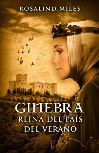 Ginebra, reina del País del Verano (Trilogía de Ginebra 1)