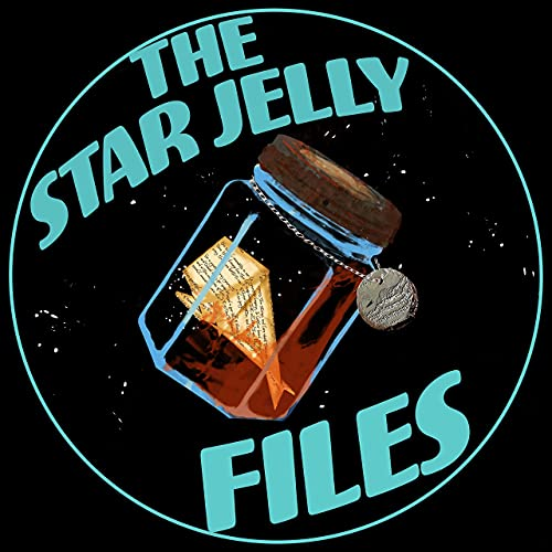 The Star Jelly Files Podcast By Elizabeth Hamblett cover art