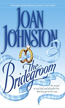 The Bridegroom (Dell Historical Romance Book 4) by [Joan Johnston]