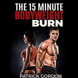 The 15 Minute Bodyweight Burn audiobook cover art