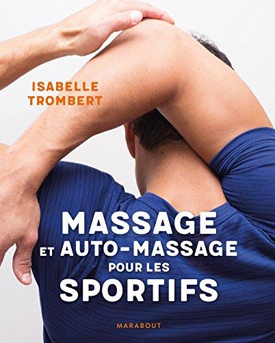 Massage et auto-massage pour les sportifs (Hors collection-Santé) (French Edition)