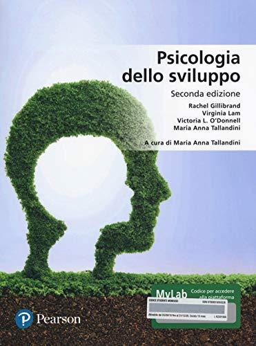 Psicologia dello sviluppo. Ediz. MyLab. Con aggiornamento online