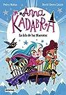 Anna Kadabra 5. La Isla de las Mascotas par Mañas