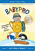 Babypro: Let's Make a Splash [DVD]