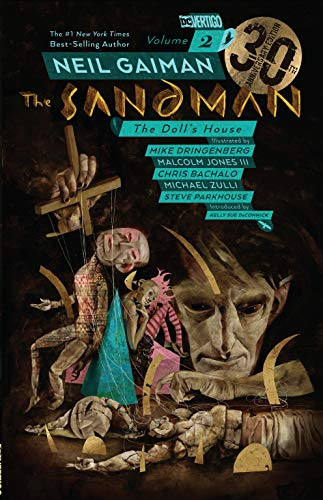 Compare Textbook Prices for The Sandman Vol. 2: The Doll's House 30th Anniversary Edition Anniversary Edition ISBN 9781401285067 by Gaiman, Neil,Dringenberg, Mike