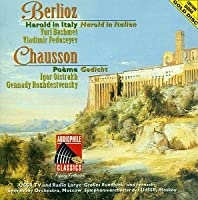 Berlioz: Harold in Italy / Chausson: Poeme