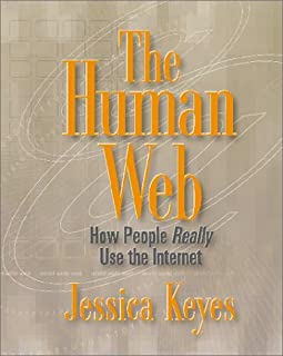 The Human Web: How People Really Use the Internet