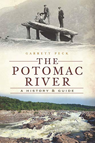 The Potomac River: A History & Guide