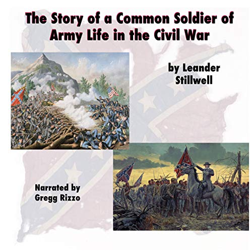 The Story of a Common Soldier of Army Life in the Civil War, 1861-1865 Titelbild