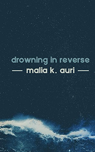 Drowning In Reverse (English Edition)
