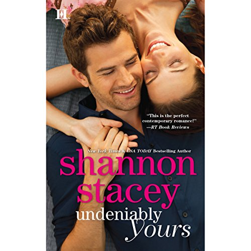 Undeniably Yours Audiobook By Shannon Stacey cover art