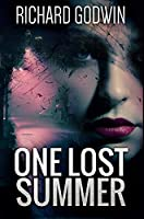 One Lost Summer: Premium Hardcover Edition