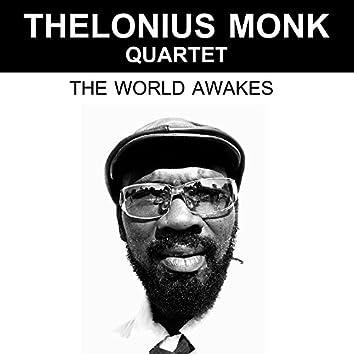 The World Awakes
